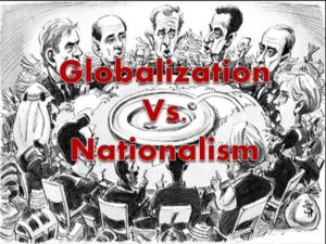 globalism versus nationalism