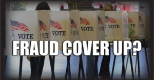 Voter Fraud Coverup