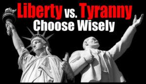 Liberty v Tyranny