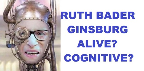 Ruth Bader Ginsburg: Proof of Life; Proof of Cognizance