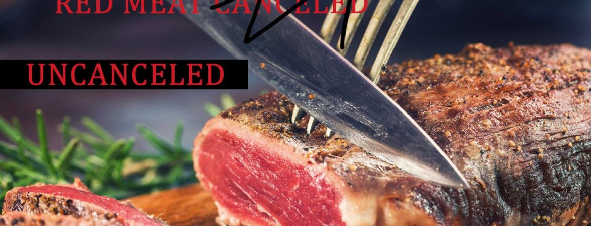 Red Meat Warnings Debunked; Climate Crusaders Cry 'Blasphemy'